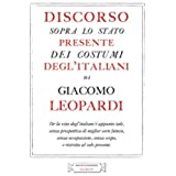 Discorso sullo stato presente dei costumi degl'italiani (Elementi Vol. 10)