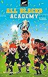 All Blacks Academy, tome 3 : Un tournoi inoubliable par Loussouarn