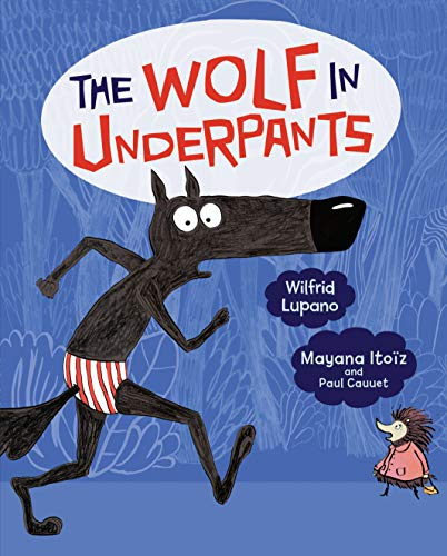 The Wolf in Underpants (English Edition)