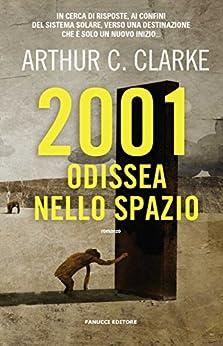 2001: Odissea nello spazio (Fanucci Editore) di [Clarke, Arthur C.]