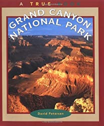Grand Canyon National Park (True Books: National Parks (Paperback)) by David Petersen (2001-09-01)
