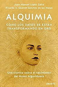 Alquimia: Cómo se transforman los datos en oro par  Juan Manuel López Zafra