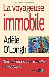La voyageuse immobile par Adèle O`Longh