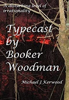 Typecast by Booker Woodman (Casting Couch Book 1) (English Edition) de [Kerwood, Michael J]