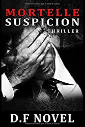 Mortelle suspicion: Thriller psychologique