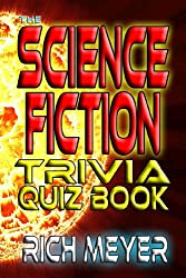 The Science Fiction Trivia Quiz Book