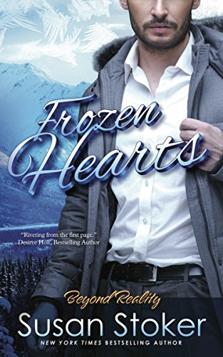 Frozen Hearts: Beyond Reality Series, Book 3