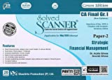 Solved Scanner CA Final Group-I (New Syllabus) Paper-2 Strategic Financial Management(Applicable foe MAY 2019 Attempt)