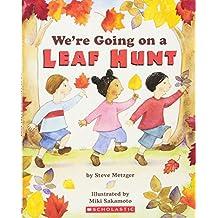 We\'re Going On A Leaf Hunt