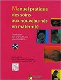 Manuel pratique des soins aux nouveau-nés en maternité (1DVD)