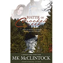 Hattie of Crooked Creek (Western Short Story) (English Edition)