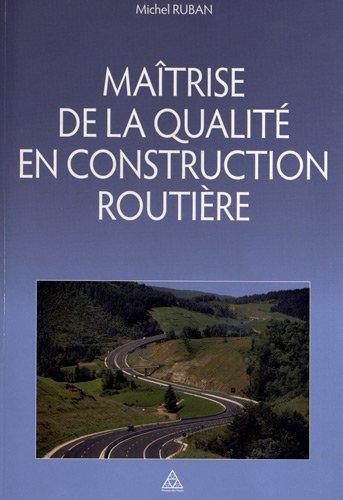 Maîtrise de la qualité en construction routière