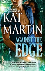Against the Edge (The Raines of Wind Canyon) by Kat Martin (2013-04-30)