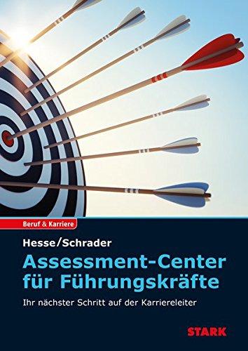 Hesse/Schrader: Assessment Center für Führungskräfte