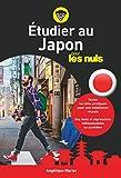 Etudier au Japon pour les nuls...
