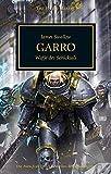 Horus Heresy - Garro: Waffe des Schicksals