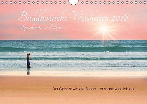 Buddhistische Weisheiten 2018. Sprichwörter in Bildern (Wandkalender 2018 DIN A4 quer): Wunderschöne Bilder und weise Texte in kongenialer Einheit! ... [Apr 01, 2017] Lehmann (Hrsg.), Steffani