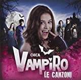 Chica Vampiro by Various Artists (2013-08-03)