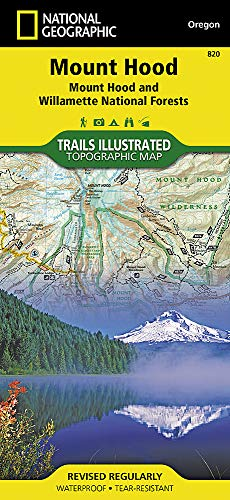 Mount Hood, Mount Hood & Willamette National Forests (National Geographic Trails Illustrated Map, Band 820) -