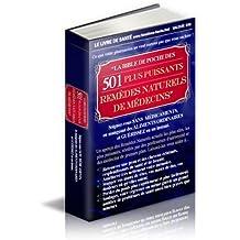 La Bible de Poche des 501 Plus Puissants Remèdes Naturels de Médecins
