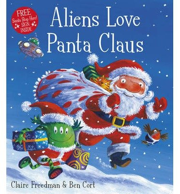 [(Aliens Love Panta Claus)] [Author: Ben Cort] published on (September, 2013) (Panta Love Claus Aliens)