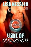 Lure of Obsession (The Muse Chronicles Book 1) by Lisa Kessler