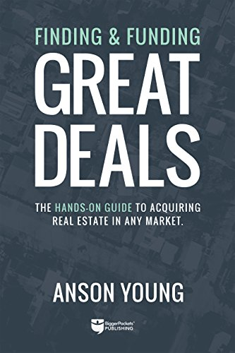 finding-and-funding-great-deals-the-hands-on-guide-to-acquiring-real-estate-in-any-market