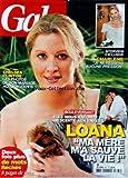 GALA [No 895] du 04/08/2010 - CHARLENE / JE NE RESSENS AUCUNE PRESSION - CHELSEA CLINTON / LES PHOTOS DE SON MARIAGE HOLLYWOODIEN - LOANA RACONTE SA DESCENTE AUX ENFERS