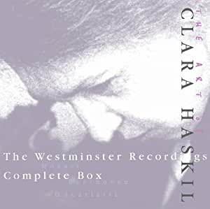 The art of Clara Haskil : The Westminster Recordings [Import allemand]