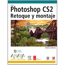 Photoshop CS2 retoque y montaje/How to Cheat in Photoshop (Diseno y Creatividad/Design and Creativity)