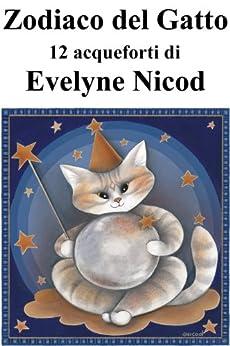 Zodiaco del gatto in 12 acqueforti di [Nicod, Evelyne]