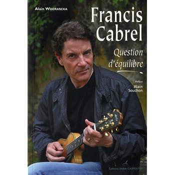 Francis Cabrel : Question d'équilibre