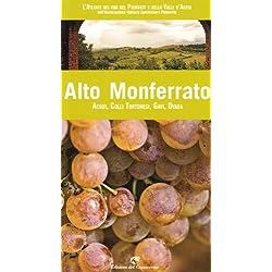 Alto Monferrato. Gavi, Acqui, Ovada, Colli Tortonesi