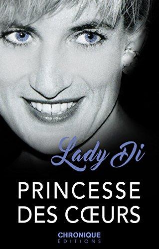 Lady Di, Princesse des coeurs