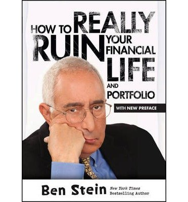 Steine Portfolio ([(How to Really Ruin Your Financial Life and Portfolio)] [ By (author) Ben Stein ] [July, 2014])