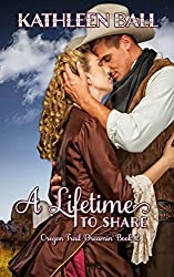 A Lifetime to Share (Oregon Trail Dreamin' Book 2) (English Edition)