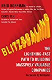 #10: Blitzscaling: The Lightning-Fast Path to Building Massively Valuable Companies