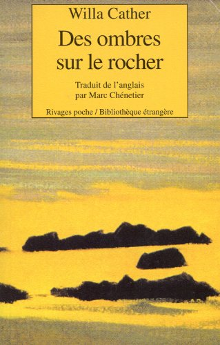 Des ombres sur le rocher par Willa Cather
