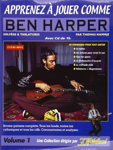 Apprenez a Jouer Comme Ben Harper Tablatures + CD