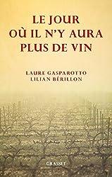 Le jour où il n'y aura plus de vin (Documents Français) (French Edition)