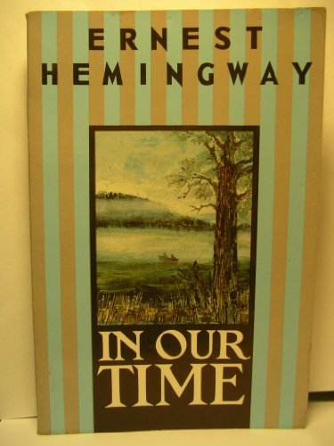 in-our-time-stories-by-ernest-hemingway