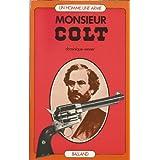 Monsieur Colt