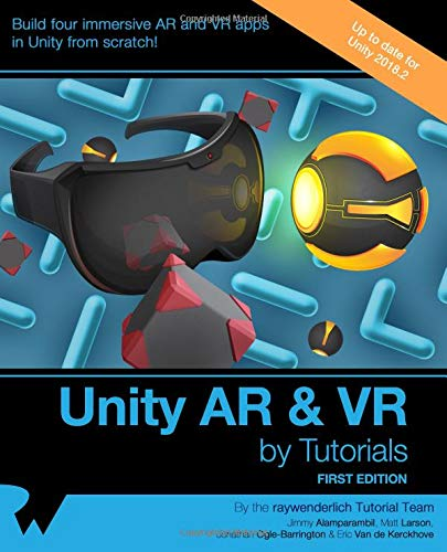 Unity AR & VR by Tutorials (First Edition)
