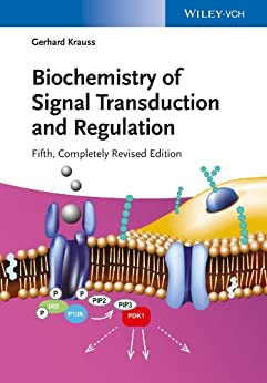 Biochemistry of Signal Transduction and Regulation von [Krauss, Gerhard]