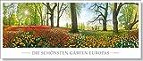 Die schönsten Gärten Europas: Immerwährender Kalender
