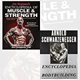 Encyclopedia of Muscle & Strength and The New Encyclopedia of Modern Bodybuilding 2 Books Bundle Collection - The Bible of Bodybuilding, Fully Updated and Revised
