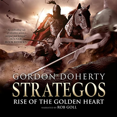 Rise of the Golden Heart: Strategos, Book 2