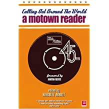Calling Out Around The World: A Motown Reader (Odyssey Guides)