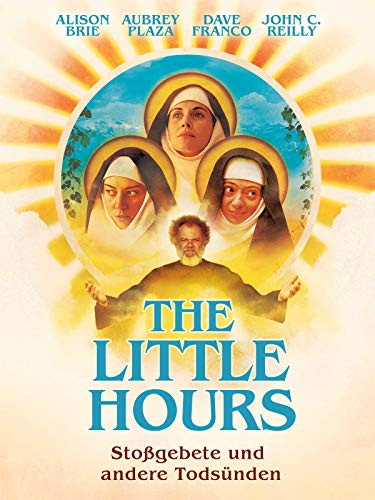 The Little Hours - Stoßgebete und andere Todsünden (Offerman Nick Komödie)