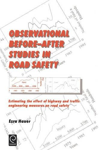 Observational Before—After Studies in Road Safety: Estimating the Effect of Highway and Traffic Engineering Measures on Road Safety